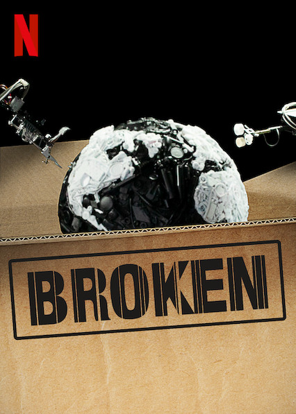 Broken - Netflix Movie