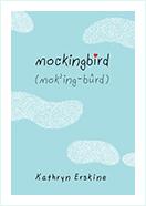 Book - Mockingbird Author By Kathryn Eskrine