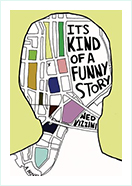Book - It's Kind of a Funny Story by  Ned Vizzini