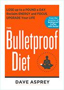 Book - The Bulletproof Diet by  Dave Asprey