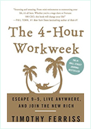Book - The 4-Hour Workweek by  Timothy Ferriss