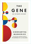 Book - The Gene by  Siddhartha Mukherjee