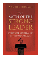 Book - The Myth of the Strong Leader by  Archie Brown