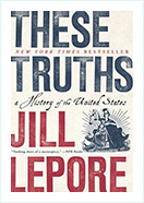 These Truths - Jill Lepore