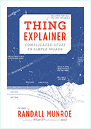 Book - Thing Explainer by Randall Munroe