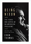 Book - Being Nixon by Evan Thomas