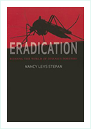Book - Eradication: Ridding the World of Diseases Forever? by  Nancy Leys Stepan