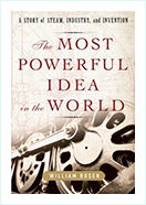 Book - The Most Powerful Idea in the World by William Rosen