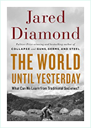Book - The World Until Yesterday by Jared Diamond