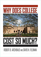 Book - Why Does College Cost So Much? by Robert B. Archibald and David H. Feldman