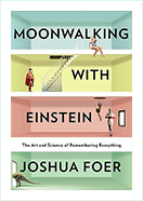 Book - Moonwalking With Einstein by Joshua Foer