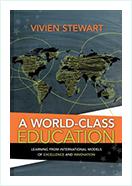 Book - A World-Class Education by Vivien Stewart