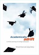 Book - Academically Adrift by Richard Arum and Josipa Roksa