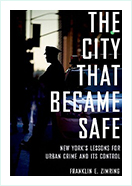 Book - The City That Became Safe by  Franklin Zimring