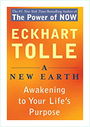 A new earth - Awakening to your lifes purpose by eckhart tolle