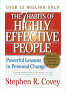 The 7 Habits of Highly Effective People by Stephen R . Covey