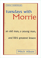 Book - Tuesday with morrie by Mitch Albom