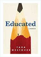 Educated . A Memoir by Tara Westover